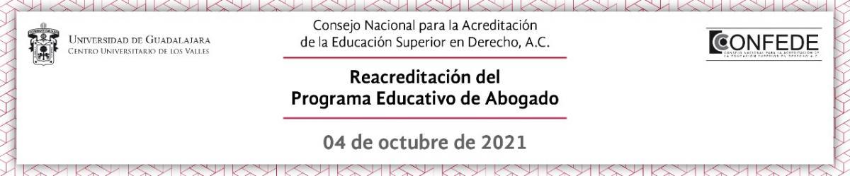 Reacreditación del Programa Educativo de Abogado 2021