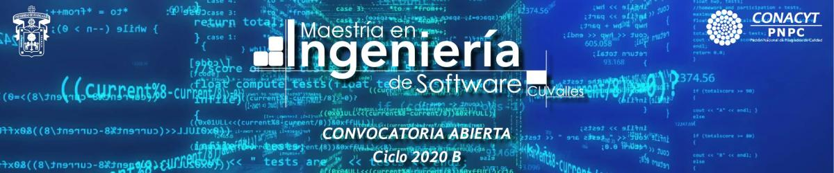 Maestría en Ingeniería de Software (MIS) Convocatoria 2020 B