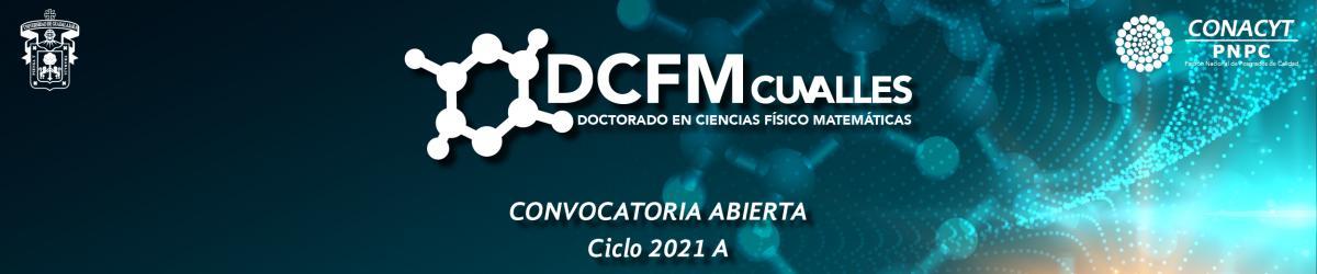 Doctorado en Ciencias Físco Matemáticas - Calendario 2021 A