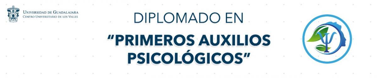 Diplomado en Primeros Auxilios Psicológicos - Septiembre 2021 -