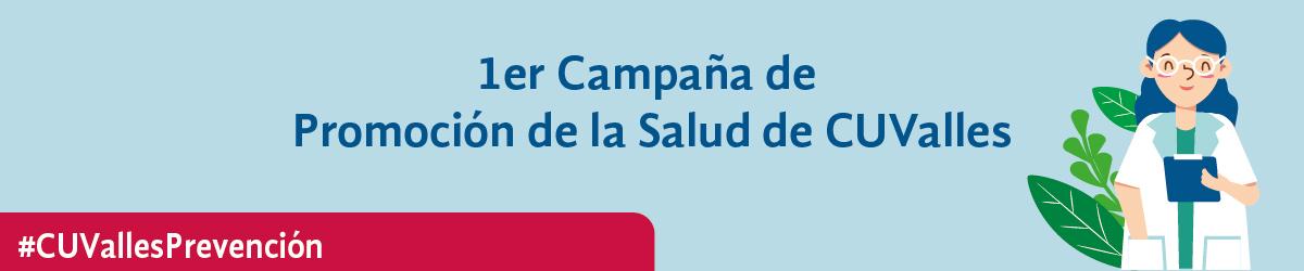 1er Campaña de Promoción de la Salud del CUValles