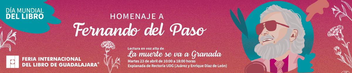 Día Mundial del Libro. Homenaje a Fernando del Paso