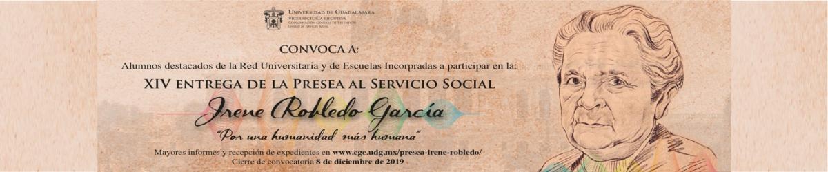 """XIV Entrega de la Presea al Servicio Social Irene Robledo García """"Por una humanidad más humana"""""""